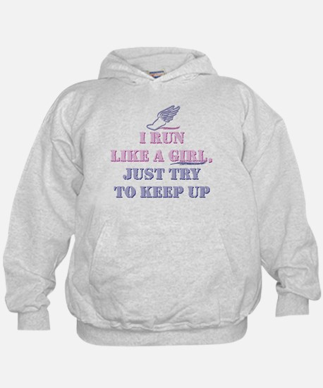 Run Like a Girl Sweatshirt