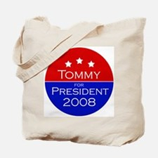 Tommy for President Tote Bag