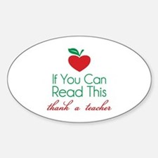 If you can read this thank a teacher Decal