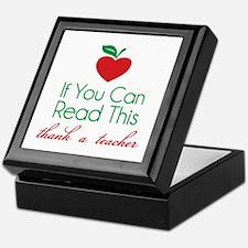 If you can read this thank a teacher Keepsake Box