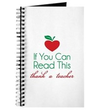 If you can read this thank a teacher Journal