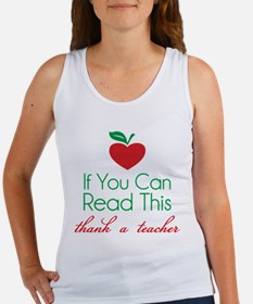 If you can read this thank a teacher Women's Tank