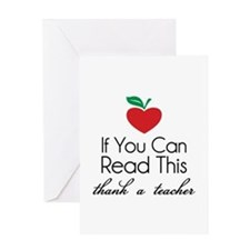 If you can read this thank a teacher Greeting Card