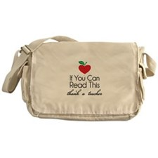 If you can read this thank a teacher Messenger Bag