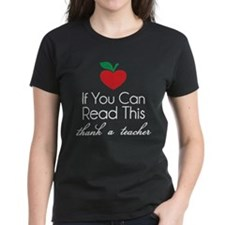 If you can read this thank a teacher Tee