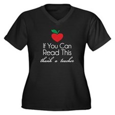 If you can read this thank a teacher Women's Plus