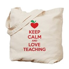 Keep calm and love teaching Tote Bag
