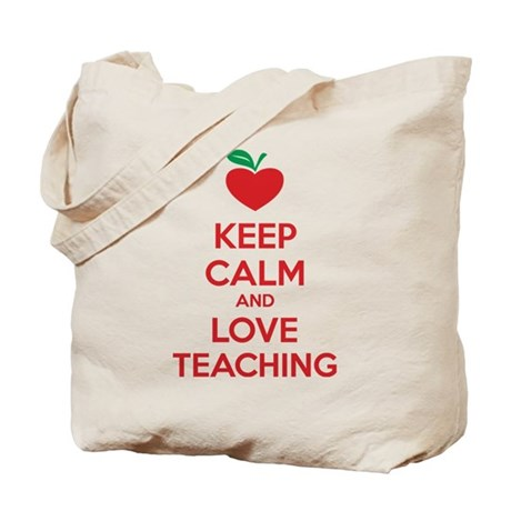 Keep calm and love teaching Tote Bag
