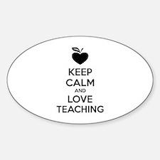 Keep calm and love teaching Decal