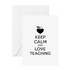 Keep calm and love teaching Greeting Card