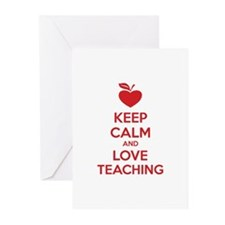 Keep calm and love teaching Greeting Cards (Pk of