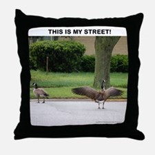 PERSONALIZE TEXT THIS IS MY STREET! Throw Pillow