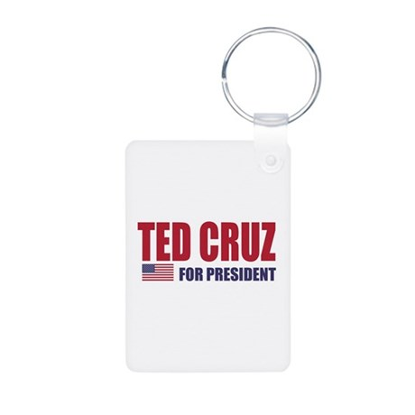 TED CRUZ FOR PRESIDENT Keychains