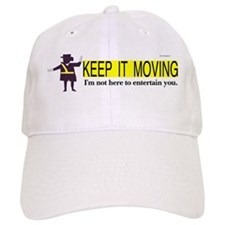 Keep it Moving Baseball Cap