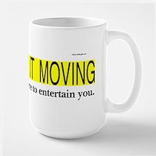 Keep it Moving Large Mug