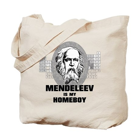 Mendeleev Is My Homeboy Tote Bag