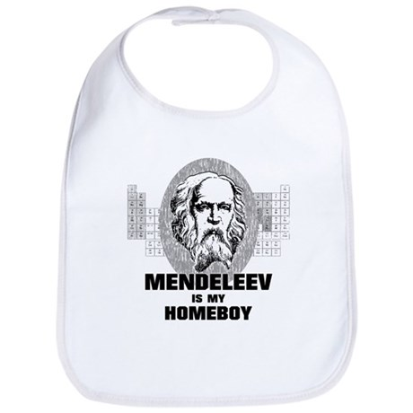 Mendeleev Is My Homeboy Bib