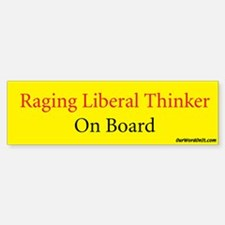 Bumper Sticker: Liberal Thinker