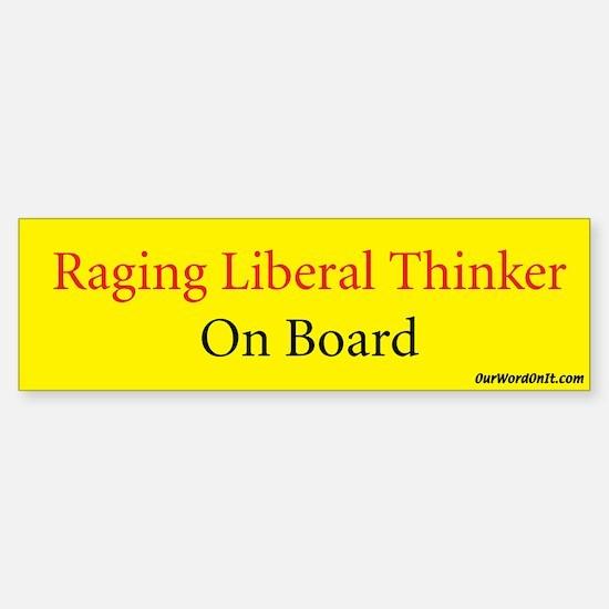 Bumper Sticker: Liberal Thinker