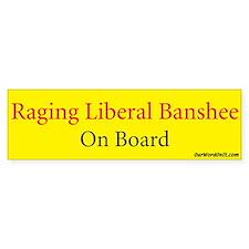 Bumper Sticker: Liberal Banshee