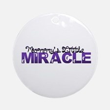 Mommys Little Miracle Ornament (Round)