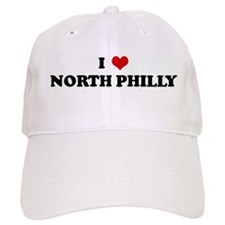 I Love NORTH PHILLY Baseball Cap