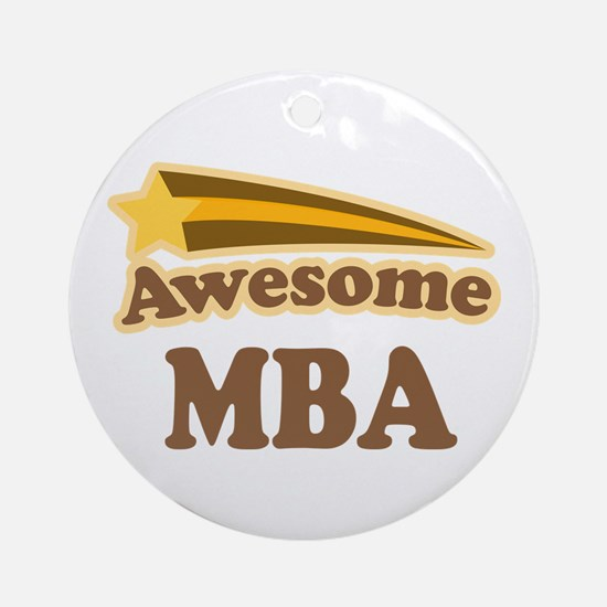 Awesome MBA Ornament (Round)