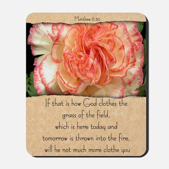 Mathew 6:30 Mousepad