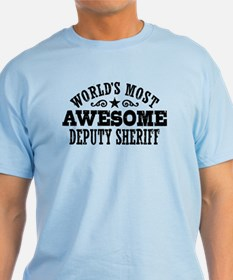 World's Most Awesome Deputy Sheriff T-Shirt