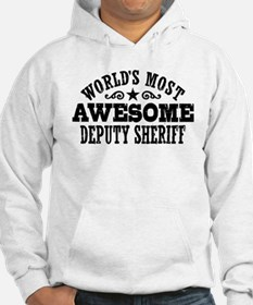 World's Most Awesome Deputy Sheriff Hoodie