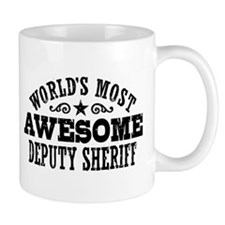 World's Most Awesome Deputy Sheriff Mug