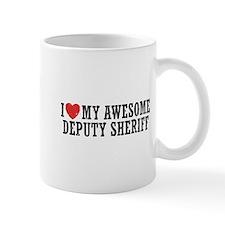 I Love My Awesome Deputy Sheriff Mug