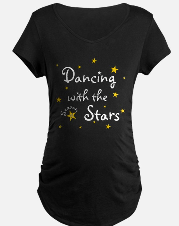 Dancing with the Stars Maternity T-Shirt