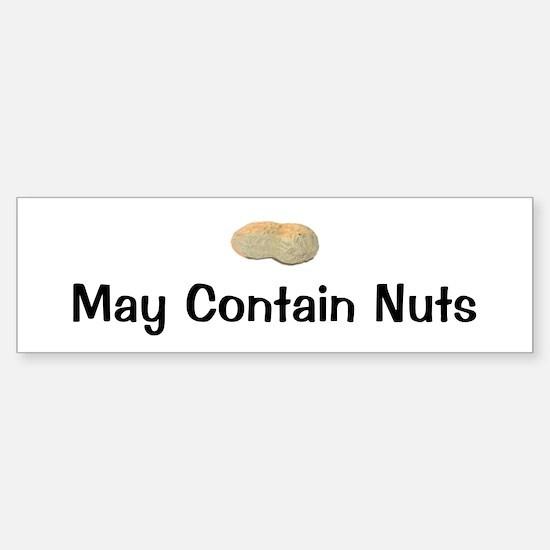 May Contain Nuts Bumper Bumper Bumper Sticker