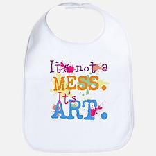 It's not a Mess, It's Art Bib