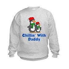 Chillin With Daddy Sweatshirt