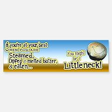 Littleneck... Bumper Bumper Bumper Sticker
