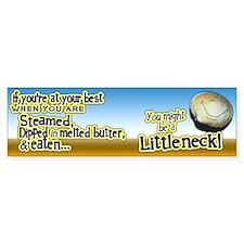 Littleneck... Bumper Bumper Sticker