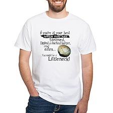 Littleneck... Shirt