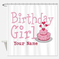 Birthday Girl - Customized Shower Curtain