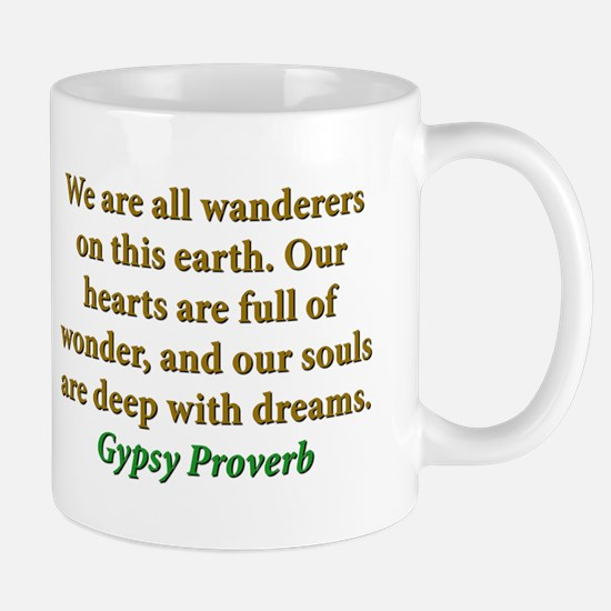 We Are All Wanderers On This Earth Mug