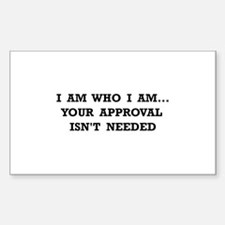 Approval Not Needed Decal