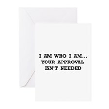 Approval Not Needed Greeting Cards