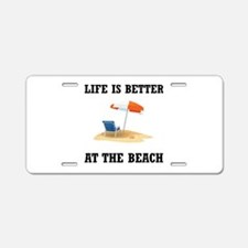 Better At Beach Aluminum License Plate