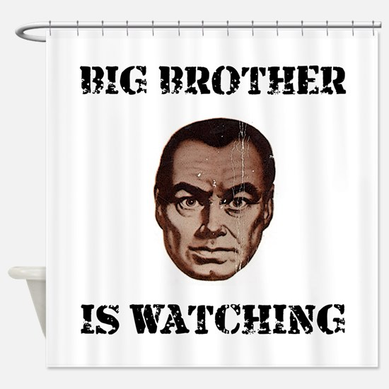 Big Brother Watching Shower Curtain
