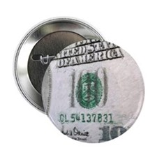 "All About The Benjamins 2.25"" Button"