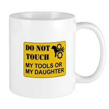 Do Not Touch Daughter Mugs
