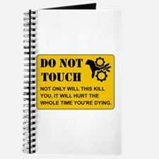 Do Not Touch Dying Journal