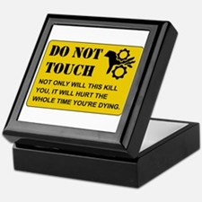 Do Not Touch Dying Keepsake Box