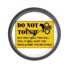 Do Not Touch Dying Wall Clock